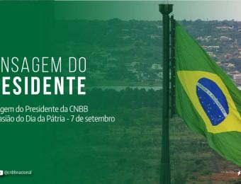 POR OCASIÃO DO DIA DA PÁTRIA, PRESIDENTE DA CNBB PEDE A BRASILEIROS QUE NÃO SE DEIXEM CONVENCER POR QUEM AGRIDE OS PODERES LEGISLATIVO E JUDICIÁRIO.